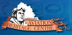 The Australian Aviation Heritage Centre